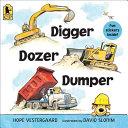 Digger  Dozer  Dumper Book