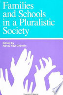 Families and Schools in a Pluralistic Society Book