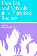 Families and Schools in a Pluralistic Society