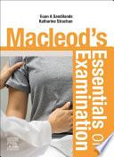 Macleod's Essentials of Examination E-Book