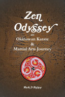 Zen Odyssey  An Okinawan Karate   Martial Arts Journey
