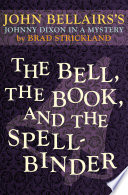 The Bell  the Book  and the Spellbinder