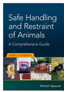 Safe Handling and Restraint of Animals