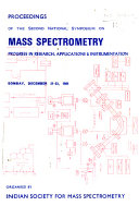 National Symposium on Mass Spectrometry Progress in Research  Applications  and Instrumentation  Bhabha Atomic Research Centre  December 21 23  1981