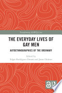 The Everyday Lives of Gay Men
