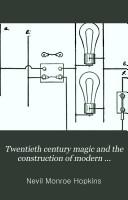 Twentieth Century Magic and the Construction of Modern Magical Apparatus