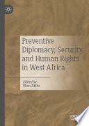 Preventive Diplomacy Security And Human Rights In West Africa