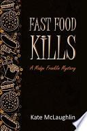 Fast Food Kills Book