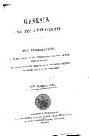 Pdf Genesis and its Authorship. Two dissertations. I. On the import of the introductory chapters of the Book of Genesis. II. On the use of the names of God in the Book of Genesis, and on the unity of its authorship