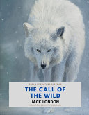 The Call of the Wild   Jack London   World Literature Classics   Illustrated with Doodles