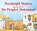 Goodnight Stories from the Life of the Prophet Muhammad (Goodword)