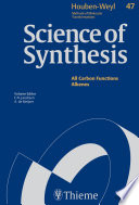 Science Of Synthesis  Houben Weyl Methods Of Molecular Transformations Vol  47a