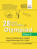 28 Mock Test Series for Olympiads Class 2 Science  Mathematics  English  Logical Reasoning  GK   Cyber 2nd Edition
