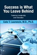 Success Is What You Leave Behind Book