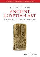 A Companion to Ancient Egyptian Art