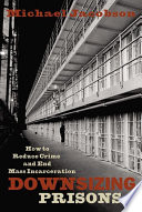 Downsizing Prisons [Pdf/ePub] eBook