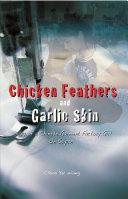 Chicken Feathers and Garlic Skin
