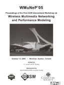 Proceedings of the     ACM International Workshop on Wireless Multimedia Networking and Performance Modeling