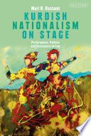 Kurdish Nationalism On Stage