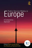 Public Service Media in Europe: A Comparative Approach