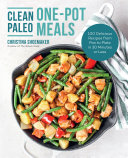 Clean Paleo One Pot Meals