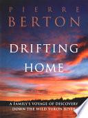 Drifting Home