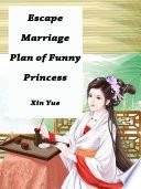 Escape Marriage Plan of Funny Princess Book