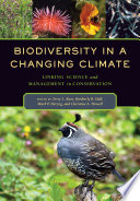 Biodiversity in a Changing Climate Book