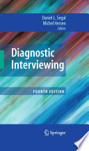 """Diagnostic Interviewing"" by Daniel L. Segal, Michel Hersen"