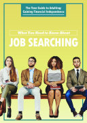 What You Need to Know About Job Searching
