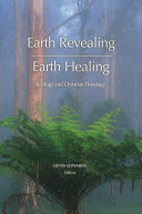 Earth Revealing; Earth Healing
