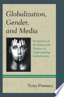 Globalization, Gender, and Media