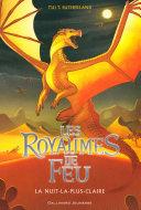 Les Royaumes de Feu (Tome 5) - La Nuit-la-plus-Claire Pdf/ePub eBook