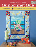 A Year in the Life of Sunbonnet Sue