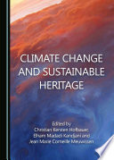 Climate Change and Sustainable Heritage