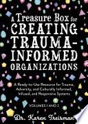 A Treasure Box for Creating Trauma Informed Organizations