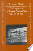 The Logistics of the Roman Army at War Book PDF