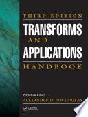 Transforms and Applications Handbook Book