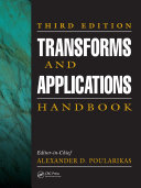 Transforms and Applications Handbook, Third Edition