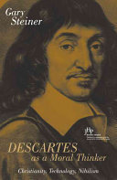 Descartes as a Moral Thinker