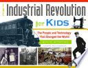 Industrial Revolution for Kids