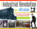Industrial Revolution for Kids