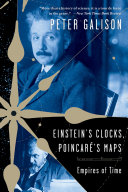 Einstein's Clocks and Poincare's Maps: Empires of Time