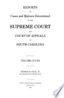 Reports of Cases and Matters Determined by the Supreme Court and Court of Appeals of South Carolina