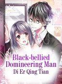 Black bellied Domineering Man