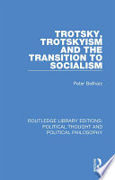 Trotsky  Trotskyism and the Transition to Socialism