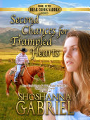 Second Chances for Trampled Hearts