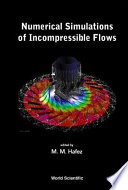 Numerical Simulations Of Incompressible Flows Book PDF