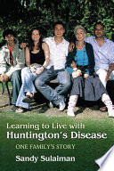 Learning to Live with Huntington s Disease
