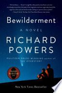 Bewilderment  A Novel